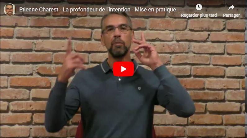 Mise en pratique de la profondeur de l'intention – Conférence